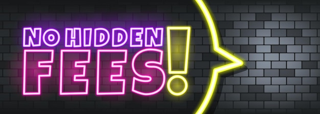 No hidden fees neon text on the stone background. no hidden fees. for business, marketing and advertising. vector on isolated background. eps 10.