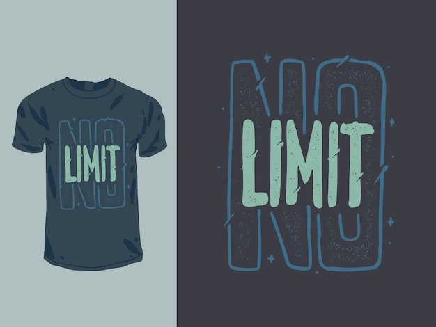 No limit words quote for shirt design