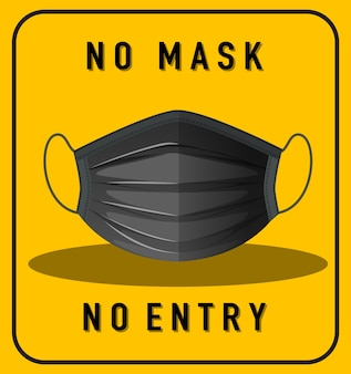 No mask no entry warning sign with mask object
