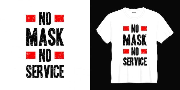 No mask no service typography t-shirt design
