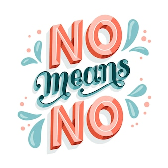 No means no creative lettering