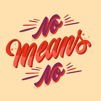 No means no lettering