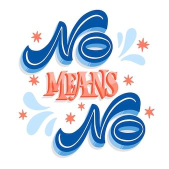 No means no message