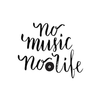 No music no life inspirational quote about music. lettering poster for music school or greeting card. vector phrase
