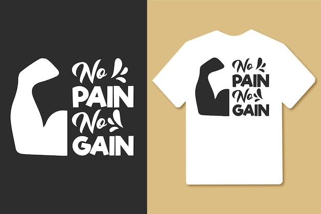 고통 없음 인쇄술 체육관 운동 tshirt 디자인 없음