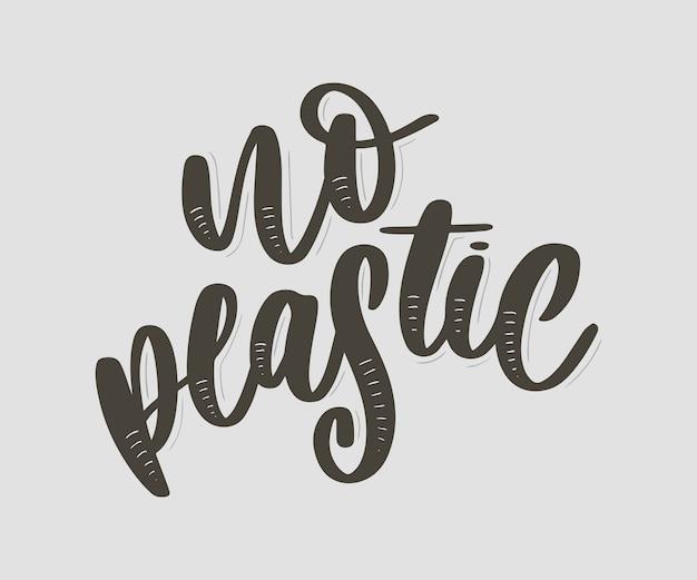 No plastic lettering