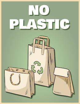 No plastic paper bags poster. motivational phrase.