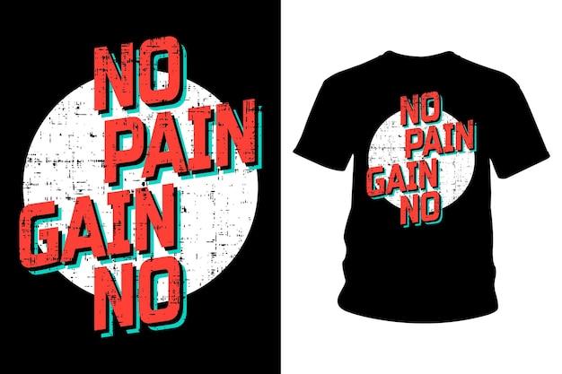No poin no gain slogan t shirt typography design
