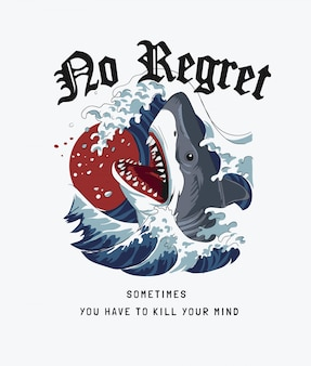 No regret slogan with shark in ocean wave illustration