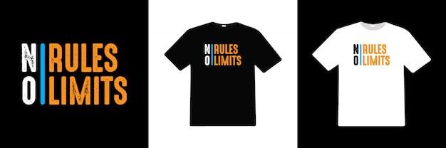 규칙 없음 제한 없음 타이포그래피 티셔츠 디자인