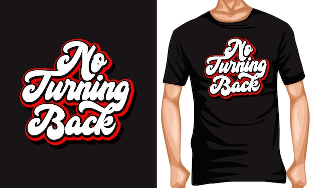 No turning back lettering typography quotes