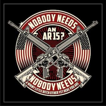 Nobody needs an ar15 poster