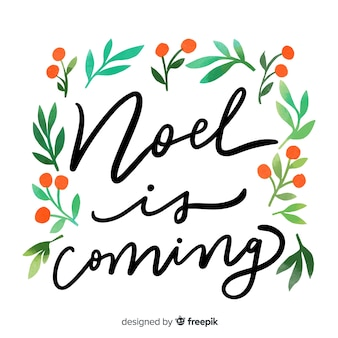 Noel is coming christmas lettering
