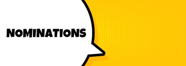 Nominations. speech bubble banner with nominations text. loudspeaker. for business, marketing and advertising. vector on isolated background. eps 10.