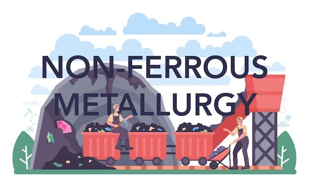 Nonferrous metallurgy typographic header. ore extracting and production