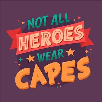 すべてのヒーローがケープのレタリングを着用しているわけではありません