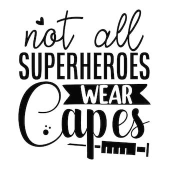 すべてのスーパーヒーローがユニークなスタイルのプレミアムベクターデザインファイルをレタリングするケープを着用しているわけではありません