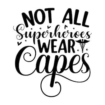 すべてのスーパーヒーローがマントを着用しているわけではありませんユニークなタイポグラフィ要素プレミアムベクターデザイン