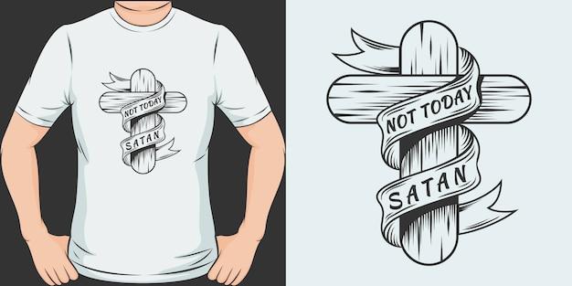 Не сегодня сатана. уникальный и модный дизайн футболки.