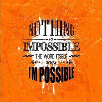 Nothing is impossible grunge lettering