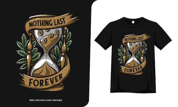 Дизайн футболки с изображением песочных часов nothing last forever