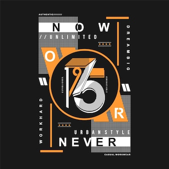 Now or never text frame typography
