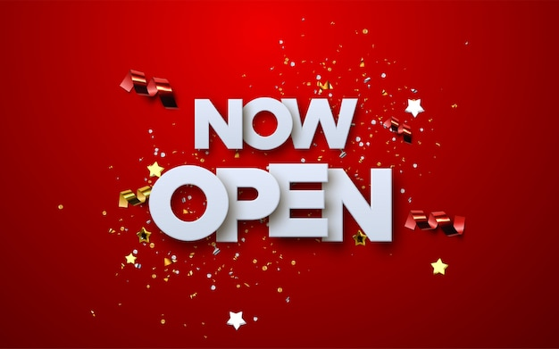 Now open white sign on red background with glittering confetti and streamers. white paper letters label