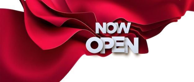 Now open white sign on red fabric background. 3d illustration. white paper letters label with flowing silky textile. open business concept. store badge