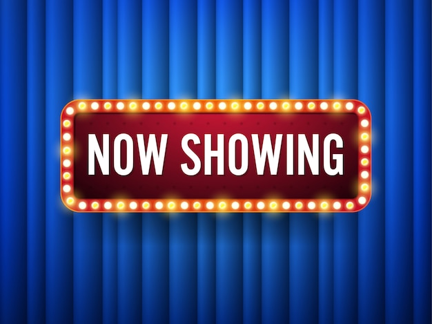 Now showing. text with electric bulbs sign