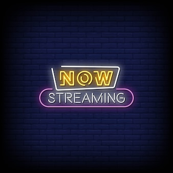 Now streaming neon signs style text