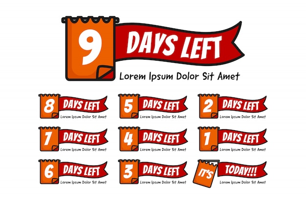 Number days left with note or date illustration set from number 9 until 0 or today