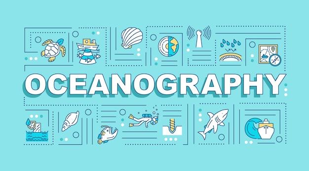 海洋学の単語の概念のバナー。船による水中研究。海洋生態系。ターコイズブルーの背景に線形アイコンとインフォグラフィック。孤立したタイポグラフィ。ベクトルアウトラインrgbカラーイラスト