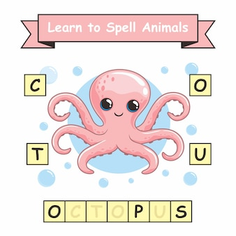 Octopus learn to spelling animal names worksheet