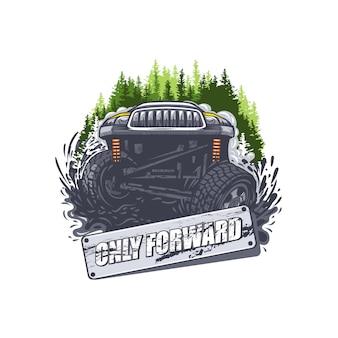 Внедорожник в грязи со знаком «только вперед». может использоваться для печати на футболках.