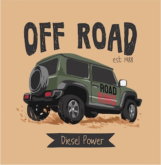 Off road truck and slogan