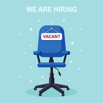 Office chair with sign vacant. business hiring, recruitment concept. vacant seat for employee, worker.