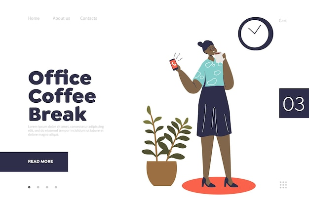 Office coffee break concept of landing page with cartoon businesswoman holding coffee cup and calling smartphone during pause from work