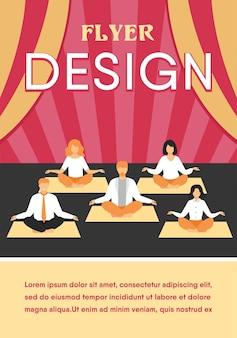 Офисные люди, практикующие йогу и медитацию. менеджеры упражняются и медитируют в позе лотоса во время перерыва в работе. шаблон флаера