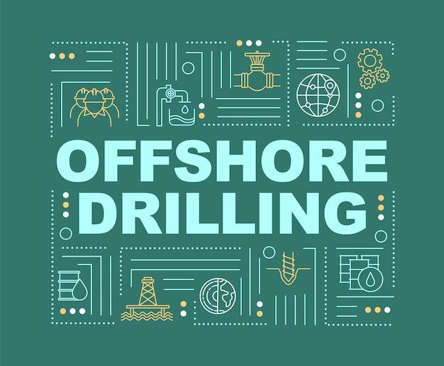 海洋掘削ワードの概念のバナー。深海採掘のための機械技術。緑の背景に線形アイコンとインフォグラフィック。孤立したタイポグラフィ。ベクトルアウトラインrgbカラーイラスト