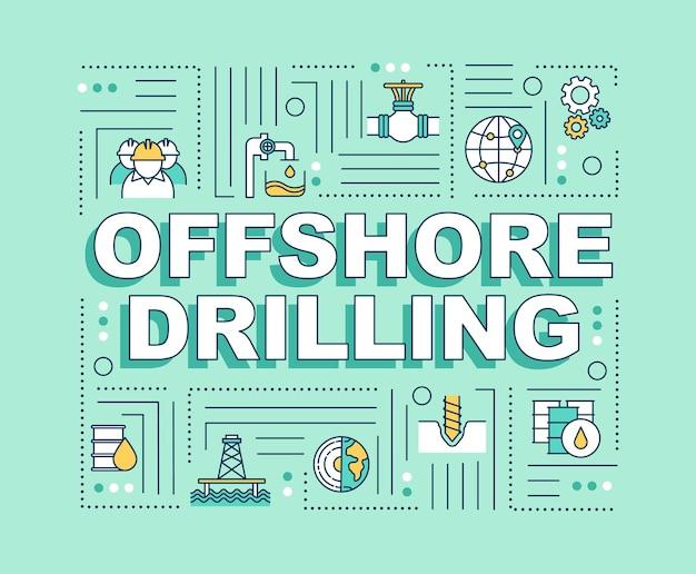 海洋掘削ワードの概念のバナー。石油掘削装置の建設。石油抽出。ミントの背景に線形アイコンとインフォグラフィック。孤立したタイポグラフィ。ベクトルアウトラインrgbカラーイラスト