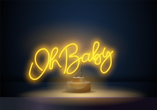Oh baby neon style lettering in vector. oh baby neon poster, design template, modern trend design, night signboard,