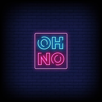 Oh no neon signs style text