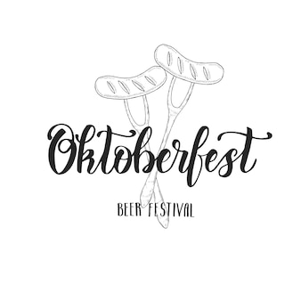 Oktoberfest hand made lettering with sausage.