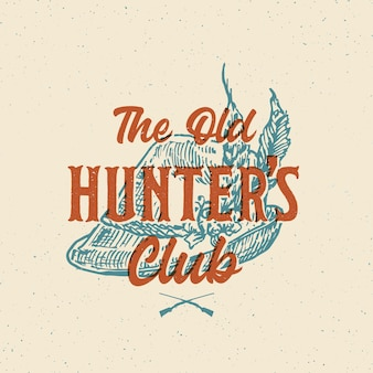 Old hunters club abstract sign, symbol or logo