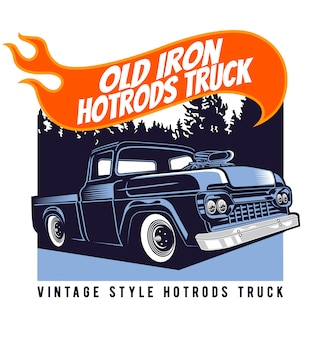 Old iron hotrods truck