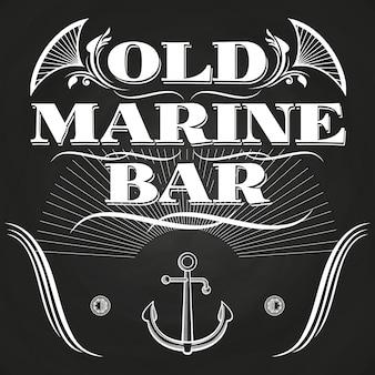 오래 된 해양 바 레이블 또는 칠판에 배너