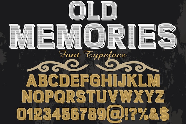 Old style font label design memories