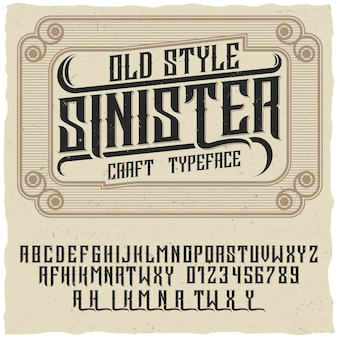 Old style poster with words sinister and craft typeface on creative poster