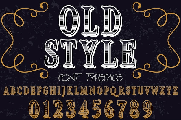 Old style typeface  label design