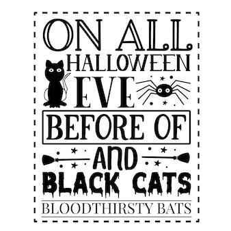 黒猫と血に飢えたコウモリの前のすべてのハロウィーンの前夜にプレミアムベクトルデザインの手レタリング